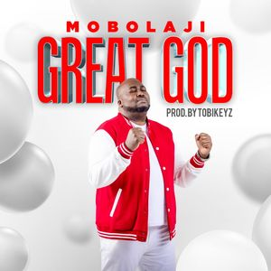 Download Great God By Mobolaji