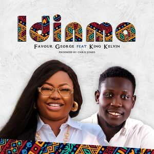 Download Idinma By Favour George Ft. Kelvin King