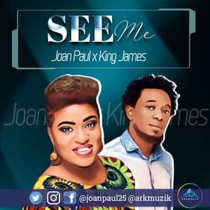 Download See Me By Joan Paul Ft. King James