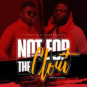 Download and Stream Not for the Clout By Kingzkid