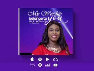 Download My Worship Belongs to You By Mary Bjohns