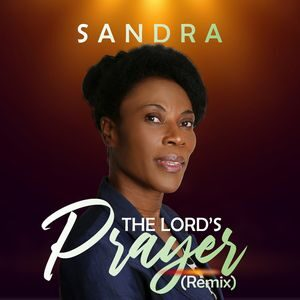 Download The Lord's Prayer (Remix) By Sandra