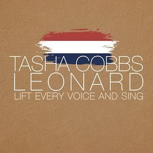 Download Lift Every Voice And Sing By Tasha Cobbs Leonard