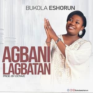 Download Agbanilagbatan By Bukola Eshorun