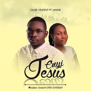 Download Enyi Jesus By Caleb Vincent Ft. Janine