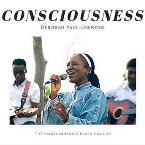 Download and Stream Consciousness EP By Deborah Paul-Enenche