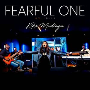 Download and Stream Fearful One By Kike Mudiaga