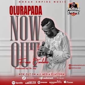 Download and Stream Olurapada By Femi Owolabi