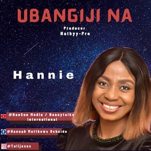 Download Ubangiji Na By Hannie