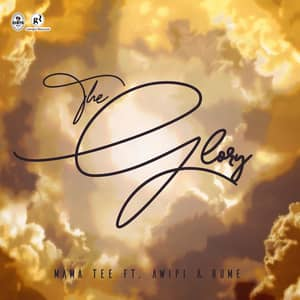 Download and Stream The Glory By Mama Tee Ft. Awipi Emmanuel & Rume