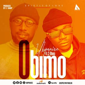 Download Obimo By Ubpraise Ft. C-Sharp